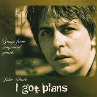 I Got Plans
